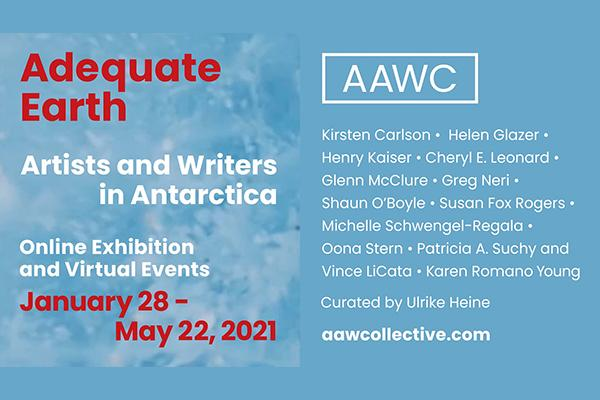 Adequate Earth: Artists and Writers in Antarctica